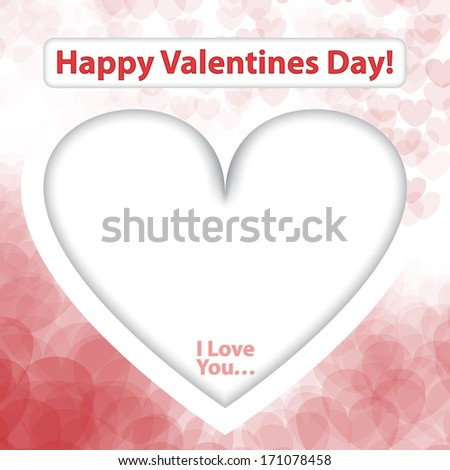 """Happy Valentines Day Card with Big White Heart and """"I Love You"""" Text in it. - stock vector"""