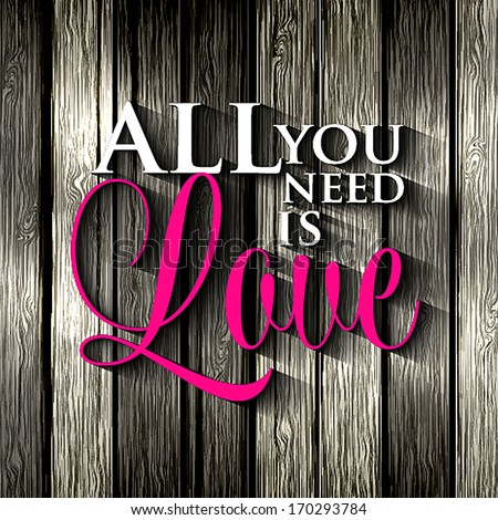 Happy valentines day cards with ornaments,  All you need is love. Happy Valentine's Day Hand Lettering - Typographical Background - stock vector