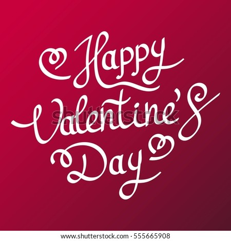 Happy Valentines Day Hand Drawing Vector Lettering design. Abstract background. Vector illustration.