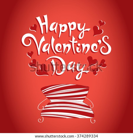 Happy Valentines Day. Hand Drawing Vector Lettering design with sofa - stock vector