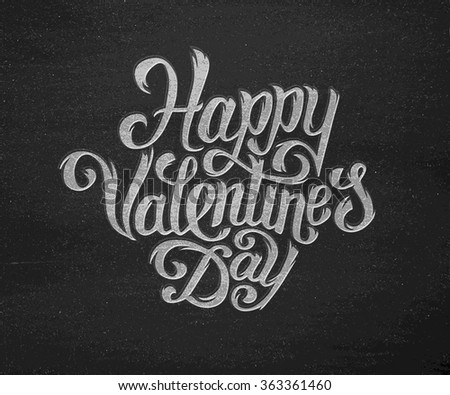 Happy Valentines Day typography text on black vector chalkboard background. Hand drawn chalk lettering inscription for 14 February greeting card - stock vector
