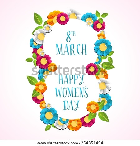 Happy Women Day greeting card illustration with diversity colorful flowers and text March 8. EPS10 vector file. - stock vector