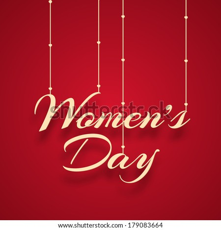 Happy Women's Day celebrations concept with hanging golden text on red background.