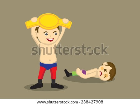 Happy wrestler holding up a gold belt and his beaten up opponent lying unconscious on the ground. Vector illustration isolated on plain brown background. - stock vector