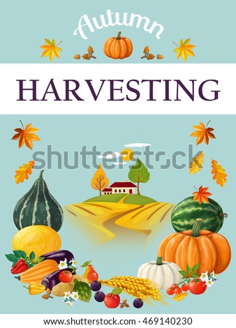 Harvesting. Thanksgiving Day. Vector illustration made in a realistic style. Poster. Invitation to a celebration
