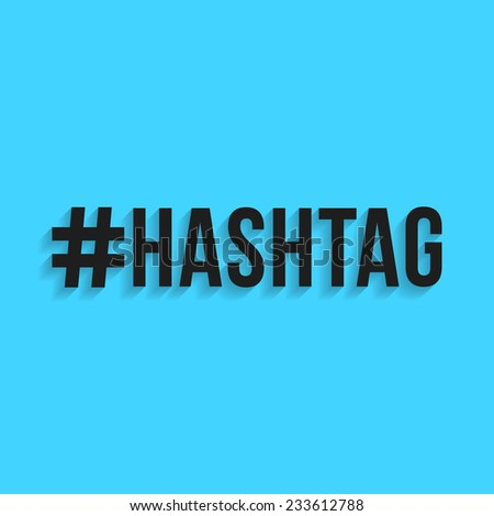 hashtag black lettering with shadow. isolated on blue background. modern eps10 vector illustration - stock vector