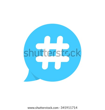 hashtag on blue speech bubble. concept of micro blogging, pr, popularity, blogger, grille, grid. isolated on white background. flat style trend modern candle logotype design vector illustration - stock vector