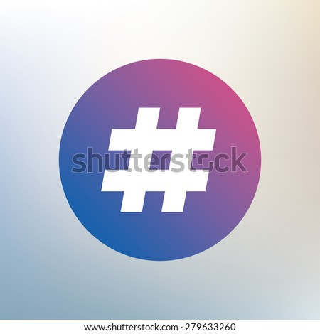 Hashtag sign icon. Social media symbol. Icon on blurred background. Vector - stock vector