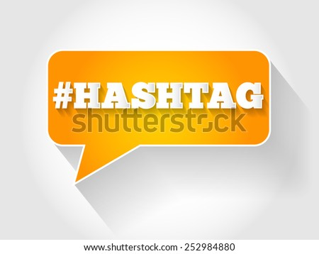 Hashtag sign text message bubble, business concept - stock vector