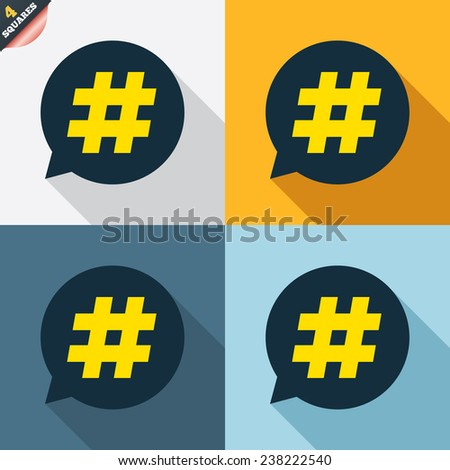 Hashtag speech bubble sign icon. Social media symbol. Four squares. Colored Flat design buttons. Vector - stock vector