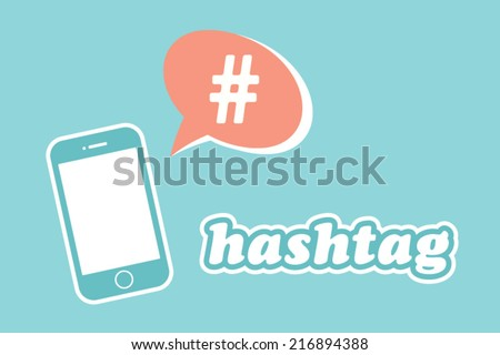 hashtag speech bubble with smart phone - stock vector