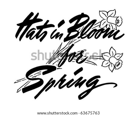 Hats In Bloom For Spring - Ad Header - Retro Clipart - stock vector