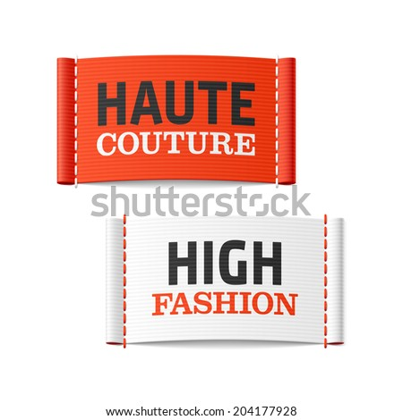 Haute Couture and High Fashion clothing labels. Vector. - stock vector
