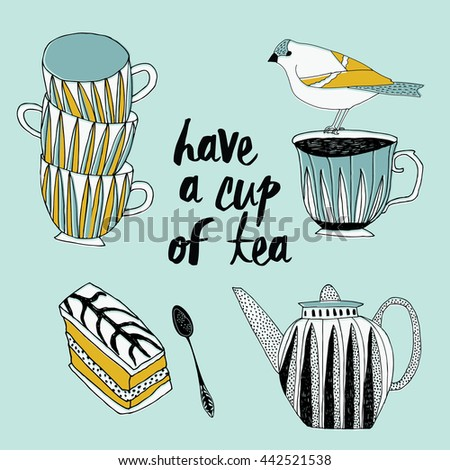 Have a cup of tea. Print Design - stock vector