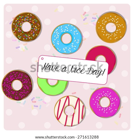 have a nice day card, delicious glazed donuts on a polka dot background - stock vector