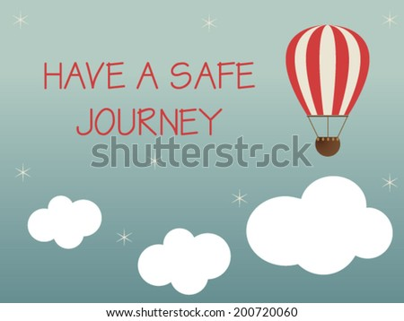 Have a safe journey card - stock vectorHave A Safe Journey With Flowers