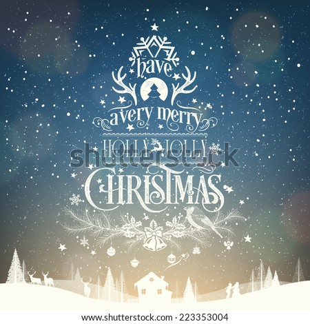 Have A Very Merry Holly Jolly Christmas, Vintage Typographical Background  - stock vector