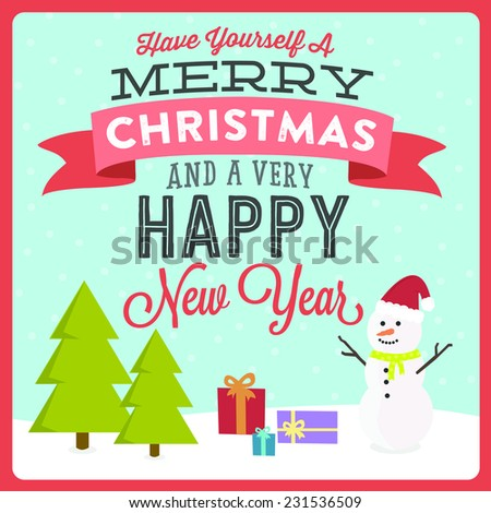 have yourself a merry christmas and happy new year vector - Have Yourself A Very Merry Christmas