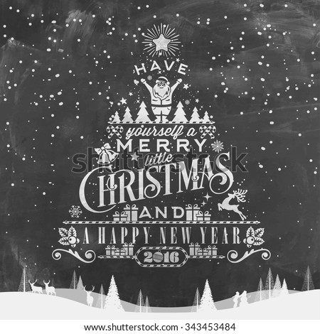 Have Yourself A Merry Little Christmas And Happy New Year Typographical Background On Chalkboard - stock vector