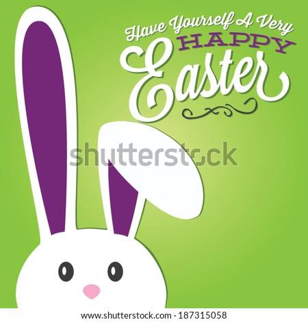 Have Yourself A Very Happy Easter | Easter Bunny Green Background - stock vector