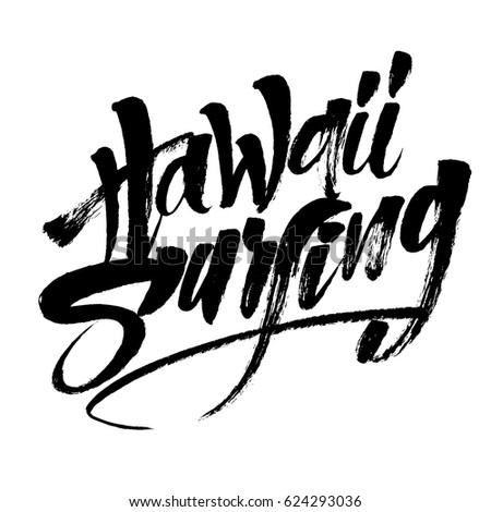 Hawaii Surfing Modern Calligraphy Hand Lettering Stock