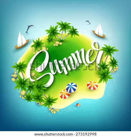 Headline Summer. Tropical island in the blue sea. Vector illustration EPS 10 - stock vector