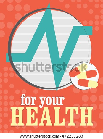 Health care poster with medical symbols - for your health heart beat