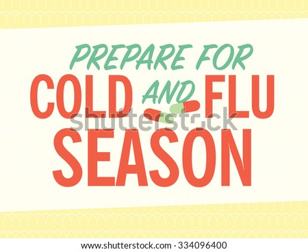 "Health care poster with pills and ""prepare for cold and flu season"" - stock vector"