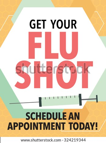 "Health care poster with syringe and ""Get Your Flu Shot"" - stock vector"