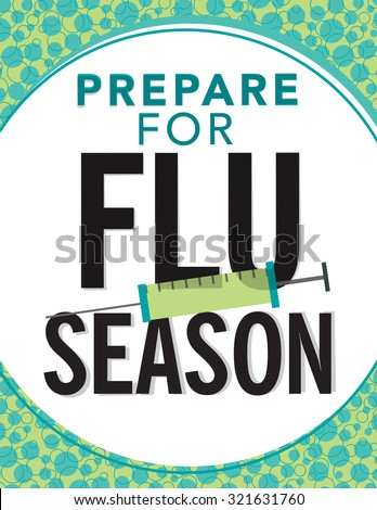 "Health care poster with syringe and ""Prepare for Flu Season"" - stock vector"