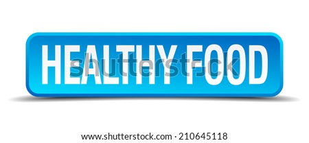 healthy food blue 3d realistic square isolated button - stock vector