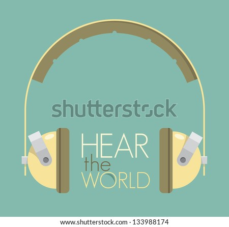 Hear the world text with vintage headphones. Retro style illustration. Planet ecology problems concept. - stock vector