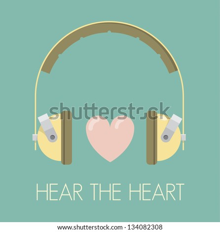 Hear your heart. Vintage headphones with heart. Retro style illustration.
