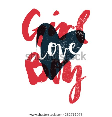 Heart love to print T-shirts. Girl plus a boy. Hand lettering. - stock vector
