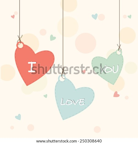 Heart shape hanging tags with text I Love You for Happy Valentines Day celebration. - stock vector