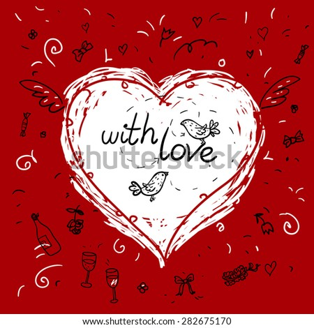 Heart shape made with  doodles for your design includes phrase with love and doodle style birds and bottle of wine