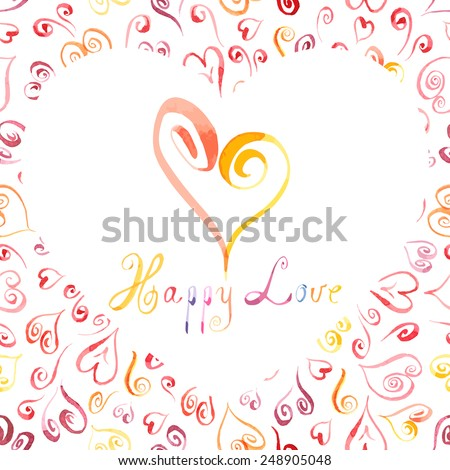 "Heart symbol with text ""Happy Love"". Hand drawn watercolor picture. Vector illustration. Valentine's card or wedding invitation. - stock vector"