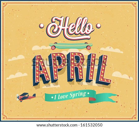 Hello april typographic design. Vector illustration.