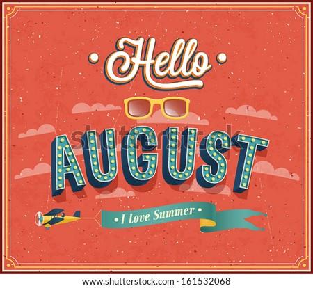 Hello august typographic design. Vector illustration. - stock vector
