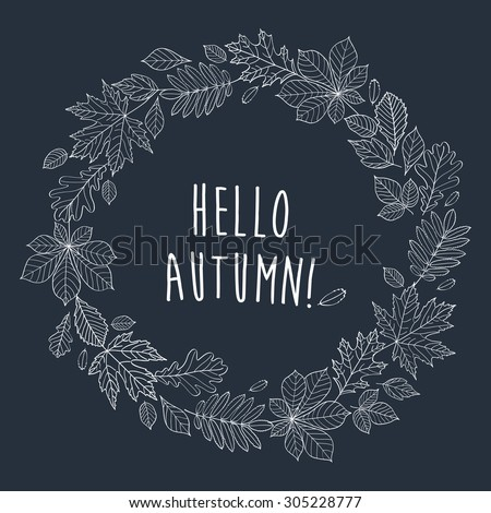 Hello Autumn! Autumnal Round Frame. Wreath Of Autumn Leaves. Autumn Leaves  Are Drawn