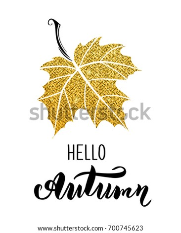 Hello Autumn Card With Fall Leaves, Typography Poster, Black And Gold  Glitter Design.