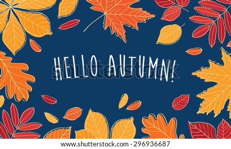 Hello Autumn! Hand Drawn Different Colored Autumn Leaves. Sketch, Design  Elements. Vector