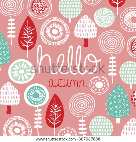 Hello Autumn leaves flowers and fall winter garden illustration postcard cover design template typography background pattern in vector - stock vector