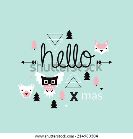 Hello Christmas geometric pastel Scandinavian style owl bear and fox illustration postcard cover design in vector - stock vector