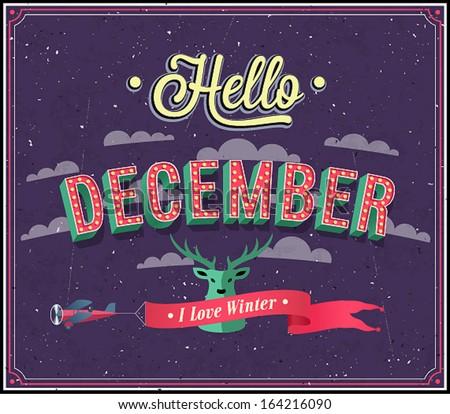 Hello december typographic design. Vector illustration. - stock vector