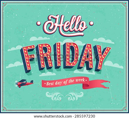 Hello Friday typographic design. Vector illustration. - stock vector
