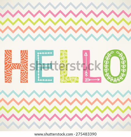 Hello greeting card with hand drawn letters in vector. Cartoon card with summer design - stock vector