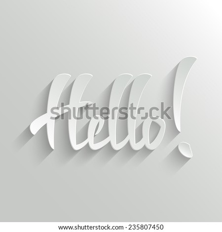 Hello Hand lettering Greeting Card. Invitation Vector Background. Handmade calligraphy. Easy paste to any background - stock vector