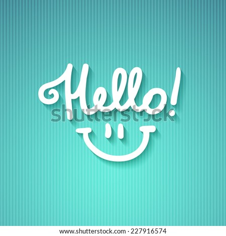 hello, handwritten text and smile on striped colored paper - stock vector