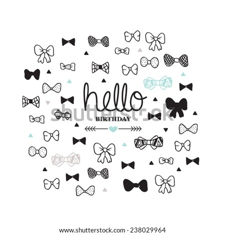 Hello happy birthday suit up and celebrate bow tie illustration postcard doodle background pattern in vector - stock vector